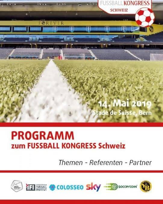 Das offizielle Programmheft zum FUSSBALL KONGRESS Schweiz 2019