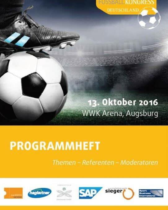 Das offizielle Programmheft zum FUSSBALL KONGRESS Deutschland 2016